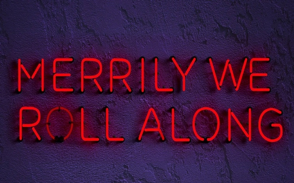 Merrily We Roll Along at The Wallis