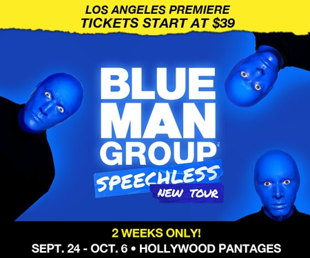 Blue Man Group's Speechless Tour opens at the Hollywood Pantages Theatre on Sept. 24 thru Oct. 6