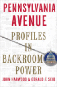 <i>Pennsylvania Avenue: Profiles in Backroom Power</i>
