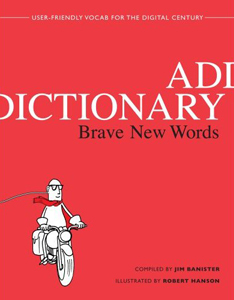 <i>Addictionary: Brave New Words</i>