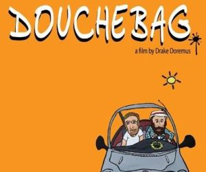 Douchebag (Paladin Films)