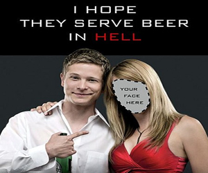 I Hope They Serve Beer In Hell (Darko Entertainment)