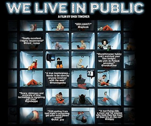 We Live in Public (Interloper Films)