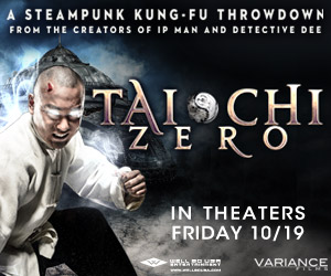 Tai Chi Zero (Variance Films): Opens in select theaters