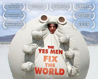 The Yes Men Fix the World (Shadow Distribution)