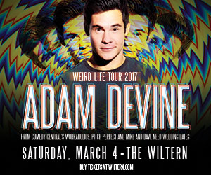 Adam Devine - Weird Life Tour 2017